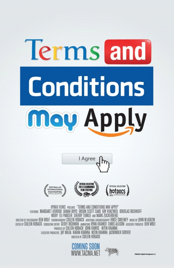 Terms And Conditions May Apply    Directed by  Cullen Hoback   Original Music and Music Editorial  by John Morgan Askew