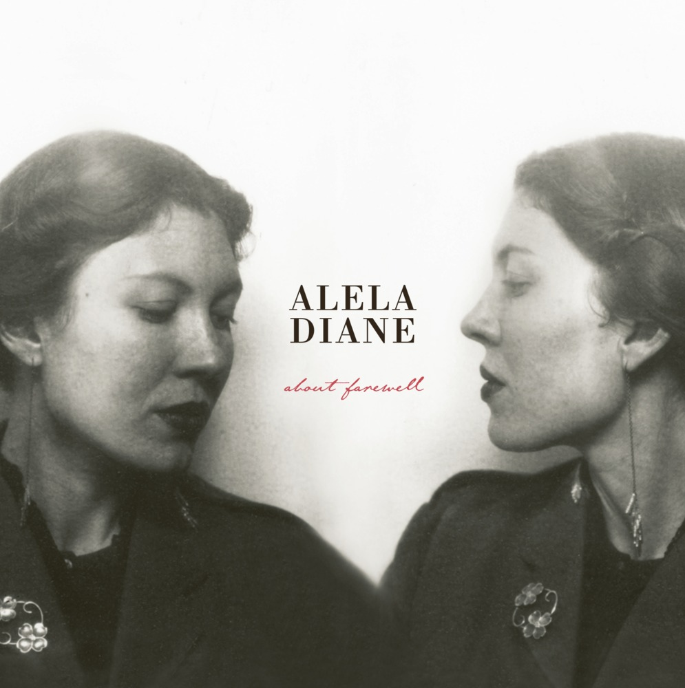 Alela Diane   - About Farewell    Produced by   : Alela Diane and John Morgan Askew    Recorded and Mixed by   : John Morgan Askew