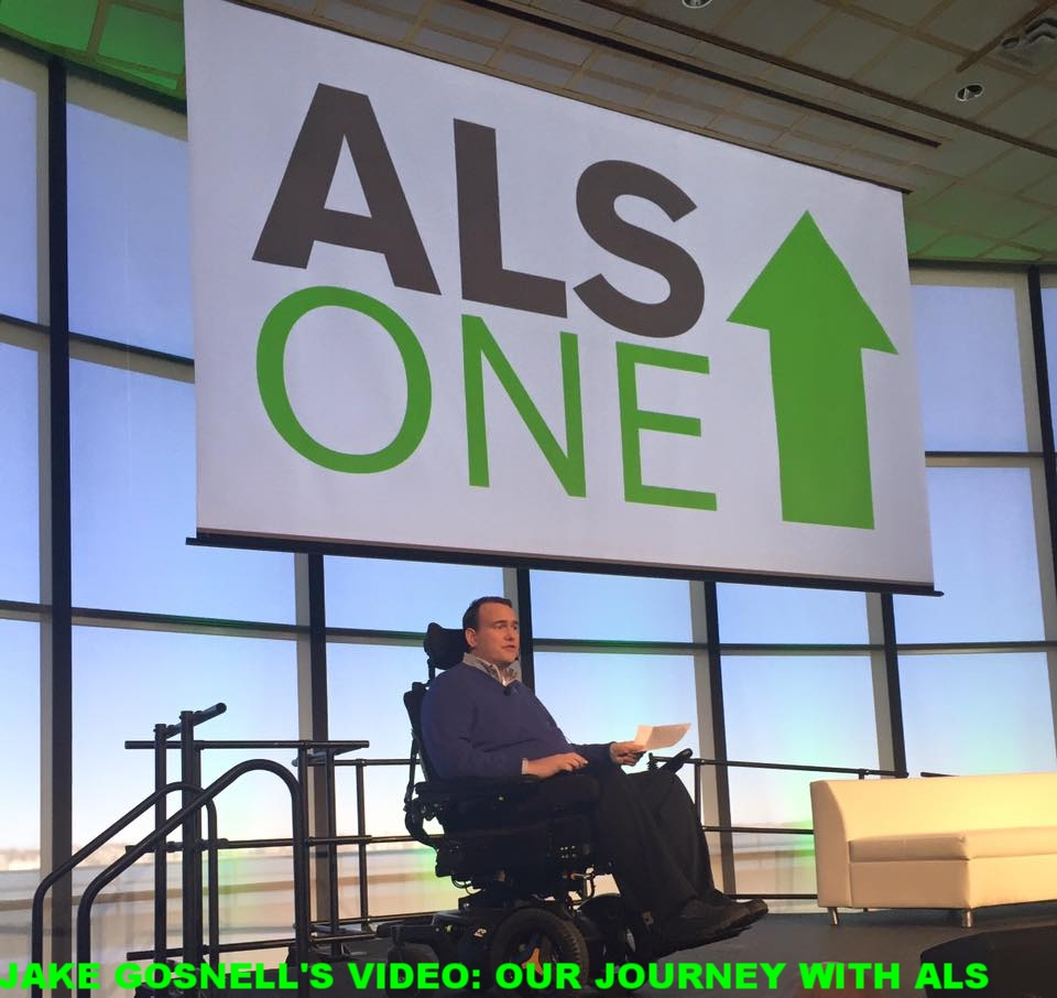 A GLIMPSE INTO OUR LIVES - VIDEO BY ALS ONE FOUNDER, KEVIN GOSNELL'S SON, JAKE GOSNELL