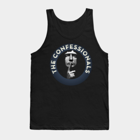The Confessionals Tank Top