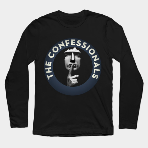 The Confessionals Long Sleeve T-Shirt