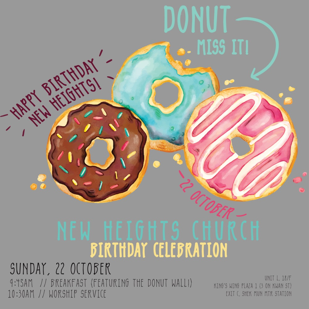 Donut Miss It - In celebration of our church's 4th birthday, we created a 'donut miss it' theme, featuring a wall of donuts on the day of celebration and coinciding artwork. The underlying emphasis was fun, so I think the artwork and feel of the branding and typeface reflect this well.
