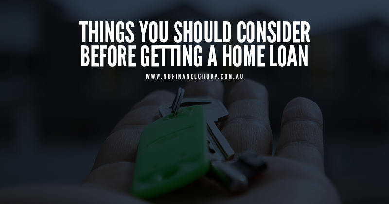 Things You Should Consider Before Getting a Home Loans Townsville.png