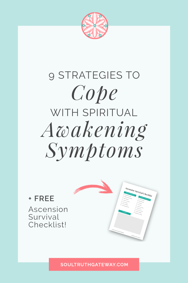 9 Strategies to Cope with Spiritual Awakening Symptoms
