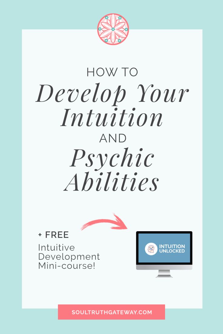 How to Develop Your Intuition and Psychic Abilities and Intuitive Type Quiz!