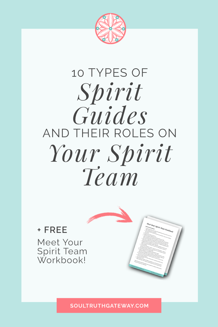 10 Types of Spirit Guides and Their Roles on Your Spirit Team
