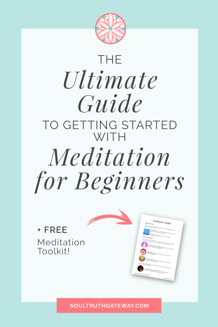 The Ultimate Guide to Getting Started with Meditation for Beginners