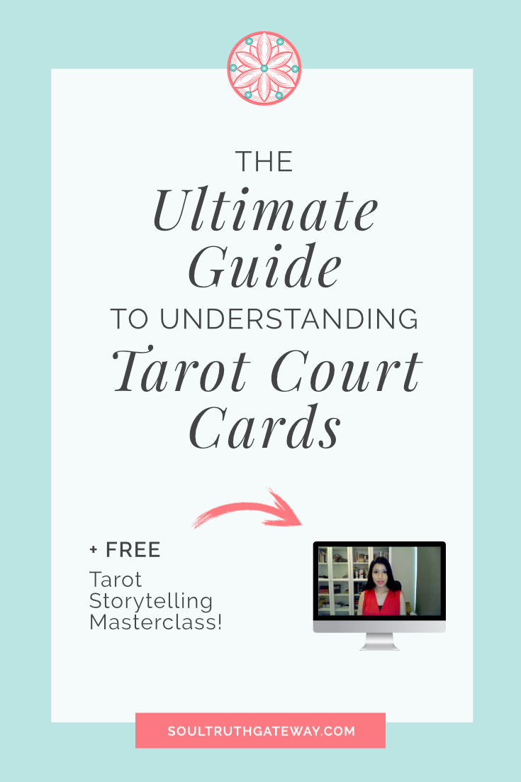 The Ultimate Guide to Understanding Tarot Court Cards