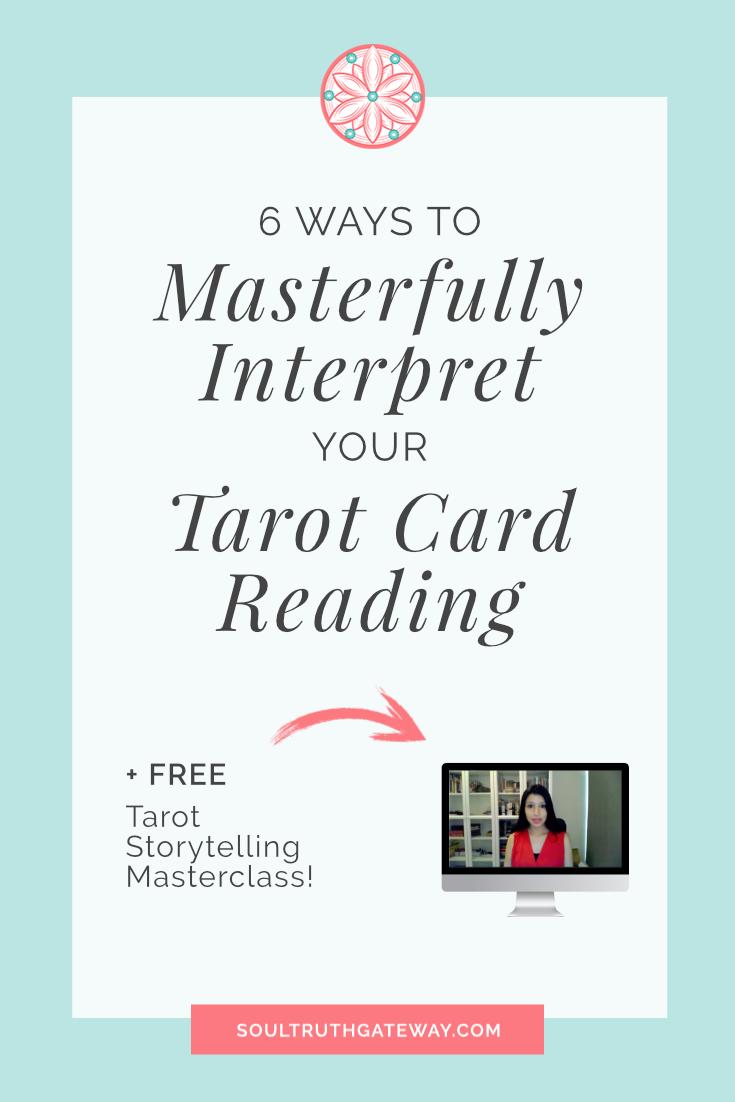 6 Ways to Masterfully Interpret Your Tarot Card Reading