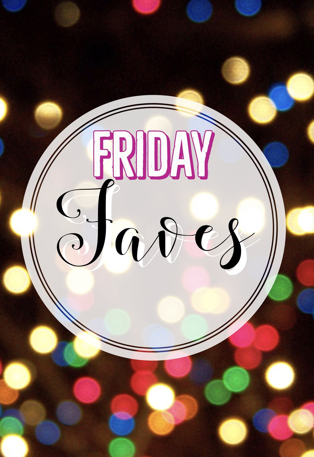 3bfa585cbdb Friday faves — Ms. Kate Decorates