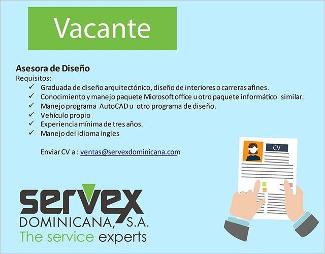 Envia tu CV a ventas@servexdominicana.com