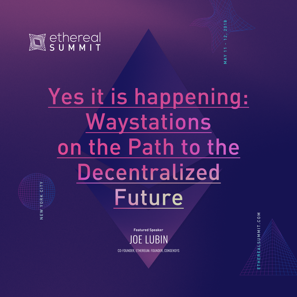 Yes it is happening: Waystations on the Path to the Decentralized Future