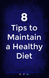 8-tips-to-maintain-a-healthy-diet