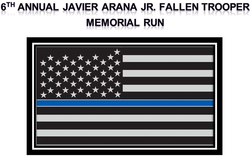6TH-ANNUAL-JAVIER-ARANA-JR-FALLEN-TROOPER-MEMORIAL-RUN-2021.jpg