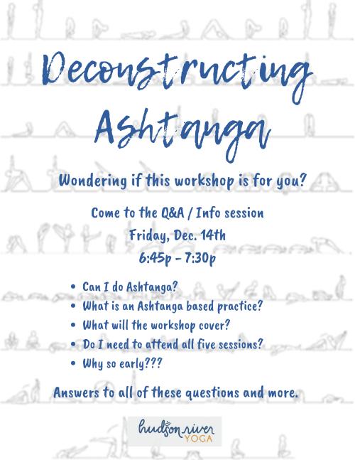 Deconstructing Ashtanga Q&A flyer.png