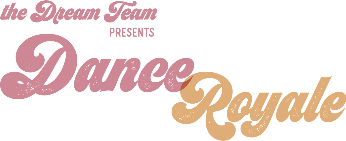 The Dream Team presents Dance Royal