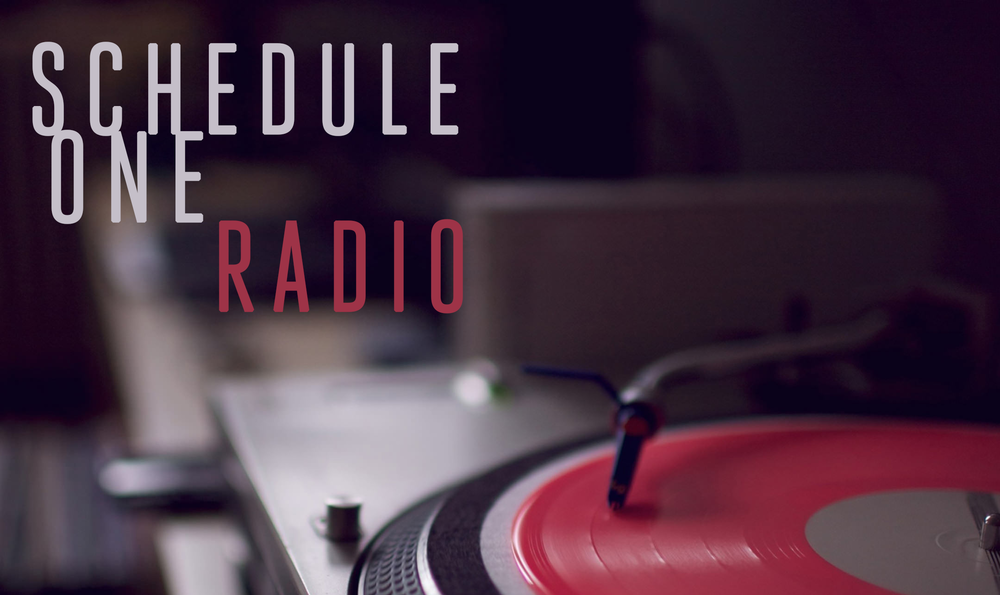 Schedule One Radio presented by Schedule One Recordings and Spotify