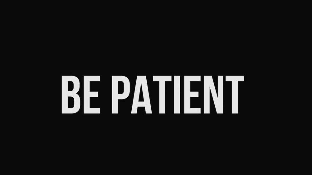 http://davidchislett.com/wp-content/uploads/2016/02/Be-Patient.jpg