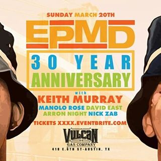 Legendary hip hop moguls EPMD performing at Vulcan today March 20th! Doors at 5pm. 21+. Free until 6pm. After 6pm $10 at door. #vulcanatx #sxsw2016 #epmd