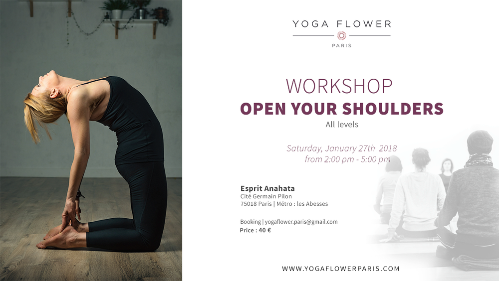 Saturday, January 27th , 2018  14h-17h  Esprit Anahata, Cité Germain Pilon, 75018 Paris (M°Abbesses/Pigalle)  http://www.supersaas.fr/schedule/esprit_anahata/yoga