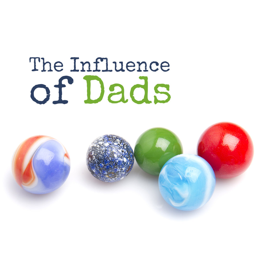 The Influence of Dads