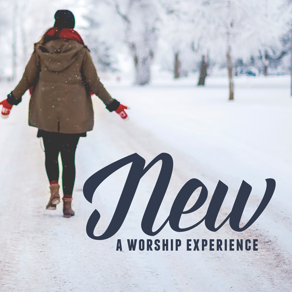 New: A Worship Experience