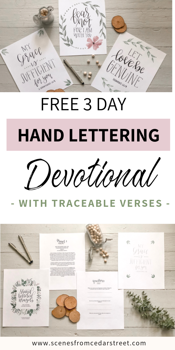 FREE 3 day hand lettering devotional for mothers and their children. This is a great introduction to hand lettering because there are three simple, traceable verses that anyone can hand letter! #create #handlettering #motherhood