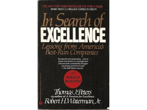 When is it good enough nestler learning development id like to start by recalling a book from 1982 called in search of excellence by tom peters and robert h waterman jr it sold three million copies in publicscrutiny