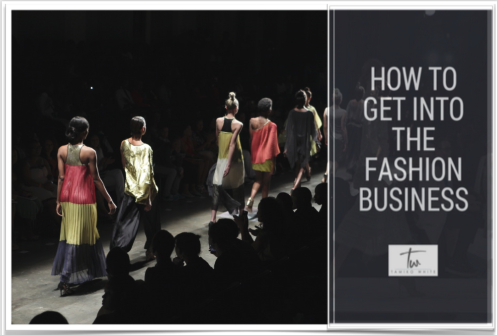 How To Get Into The Fashion Biz banner graphic.png
