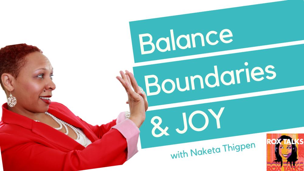 balance boundaries and joy naketa thigpen