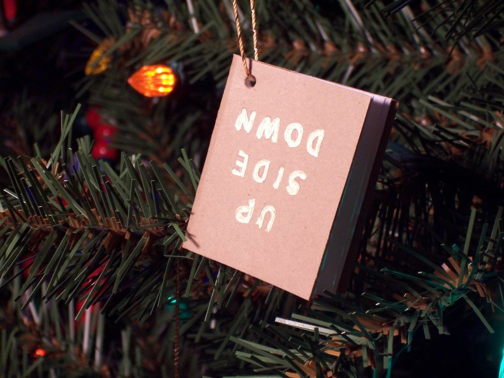 "2013 ""UP SIDE DOWN"" Ornament"