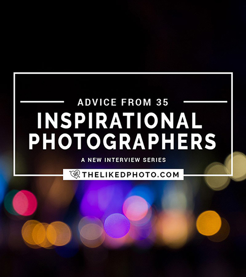 Advice from 37 Inspirational Photographers - A new Interview series