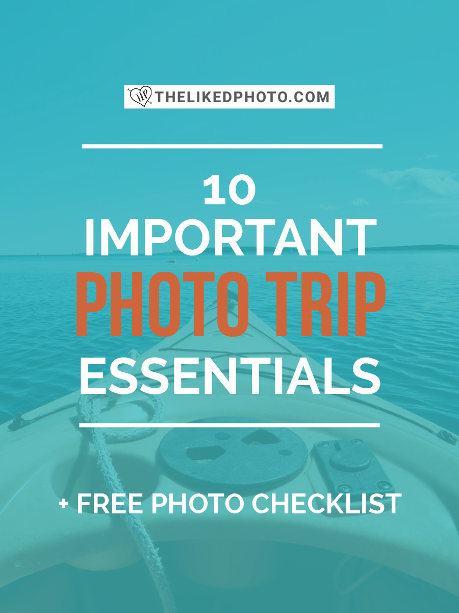 10 Photo Trip Essentials for your upcoming adventure. Includes a FREE checklist!