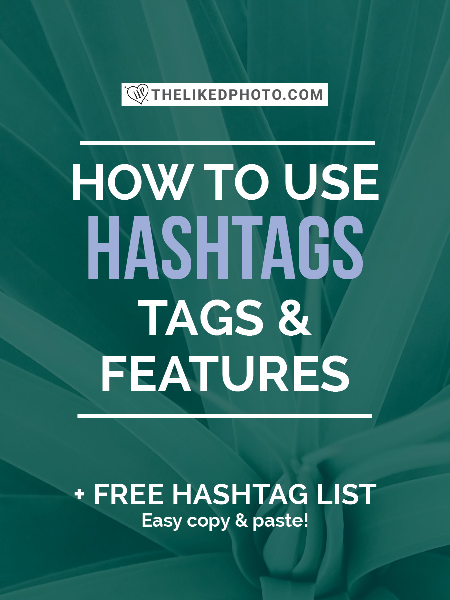 Hashtags, Tags, and features are the fastest way to grow an Instagram account. Includes a FREE copy and paste hashtag list!