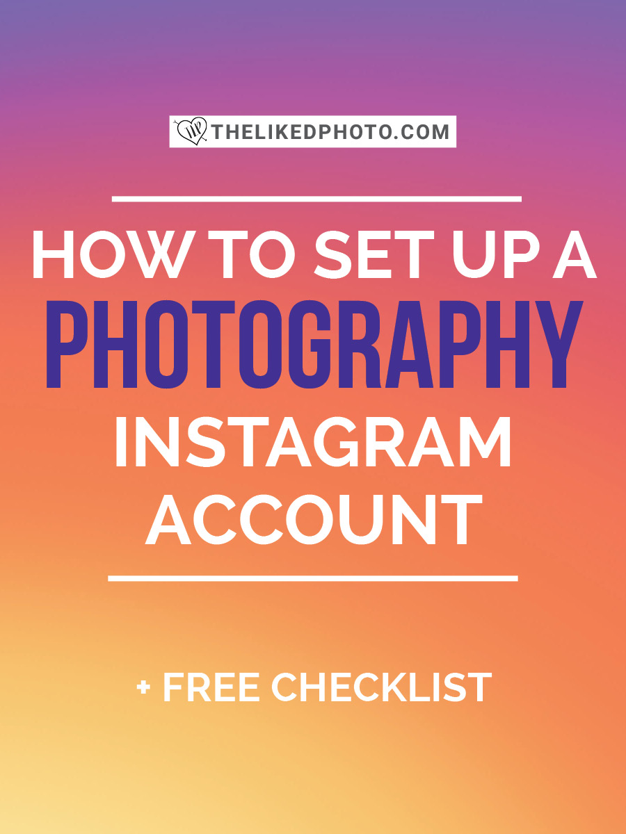 How to set up a photography or business Instagram account in under 10 minutes. Includes a FREE Instagram checklist!