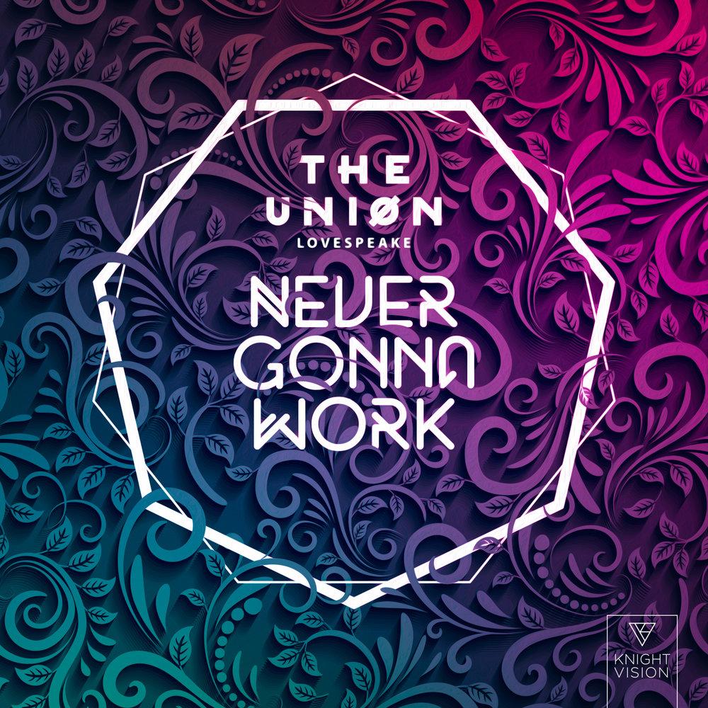 Ruben Wolf - TheUnion_NeverGonnaWork_1400px (1).jpg