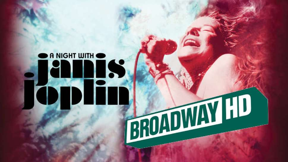 A Night With Janis Joplin - Full Show streaming now on BroadwayHD