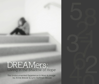 Dreamers: Living in the Shadow of Hope
