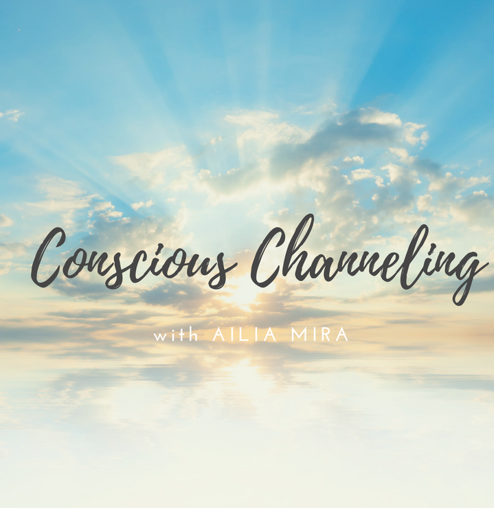 Conscious Channeling with Ailia Mira.png