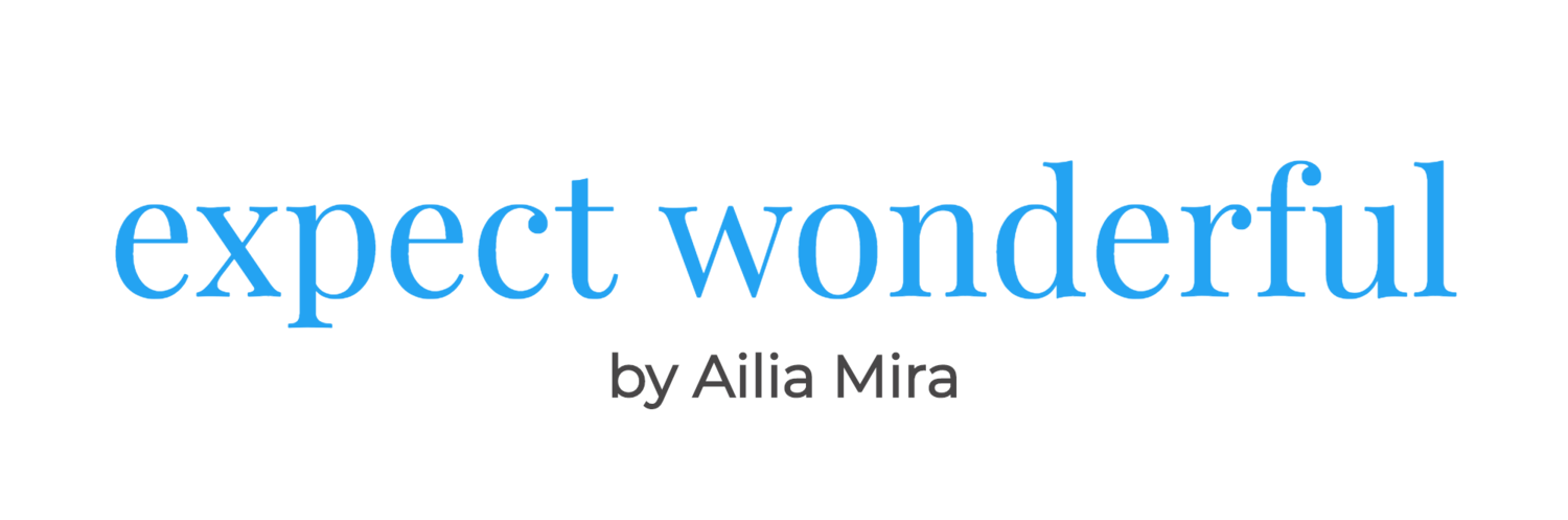 Expect Wonderful by Ailia Mira