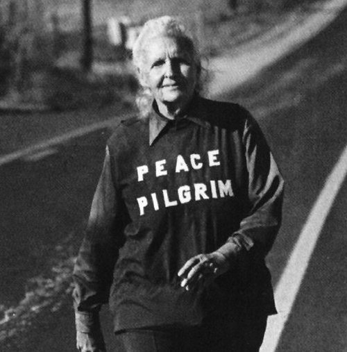 "Peace Pilgrim  ""To attain inner peace you must actually give your life, not just your possessions. When you at last give your life — bringing into alignment your beliefs and the way you live then, and only then, can you begin to find inner peace."""
