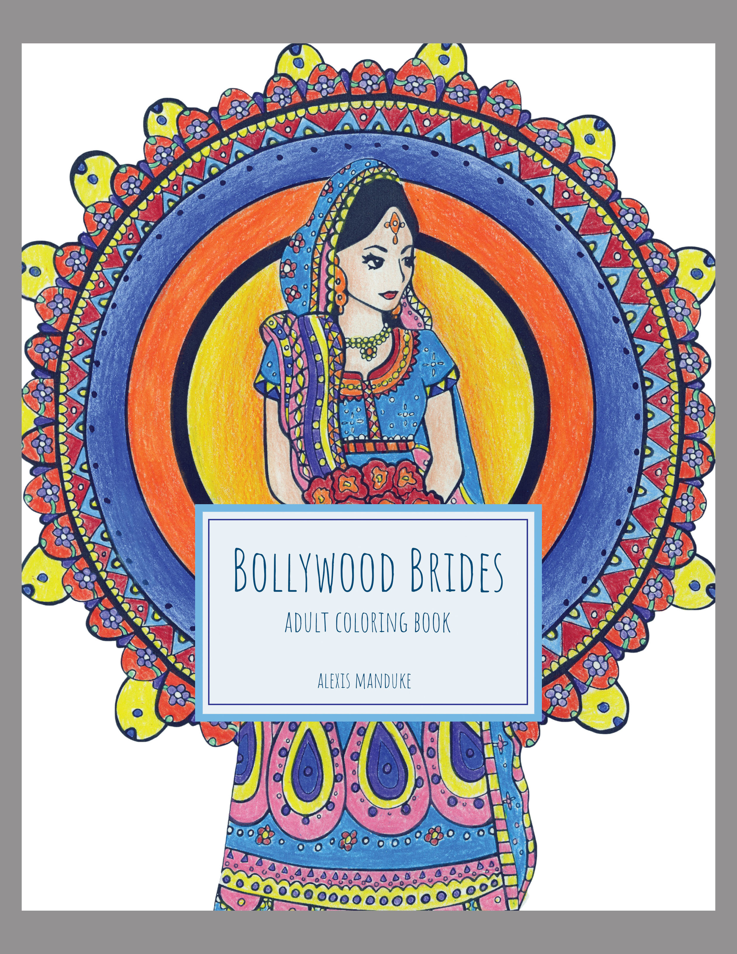 Bollywood Brides Coloring Book For Adults