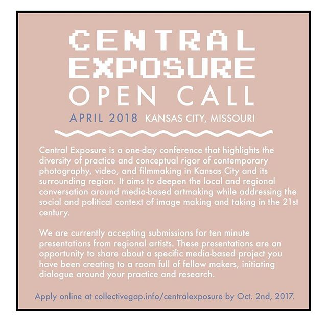 Open call opportunity for Central Exposure. Curated by KC's own @lynnettemiranda, @forrestfrederick, and @caseyleeholden.