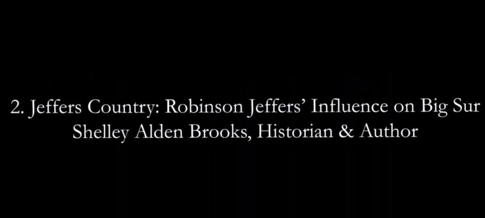 Jeffers_Country__Robinson_Jeffers__Influence_on_Big_Sur___Shelley_Alden_Brooks___Fall_Festival_2018_-_YouTube.jpg
