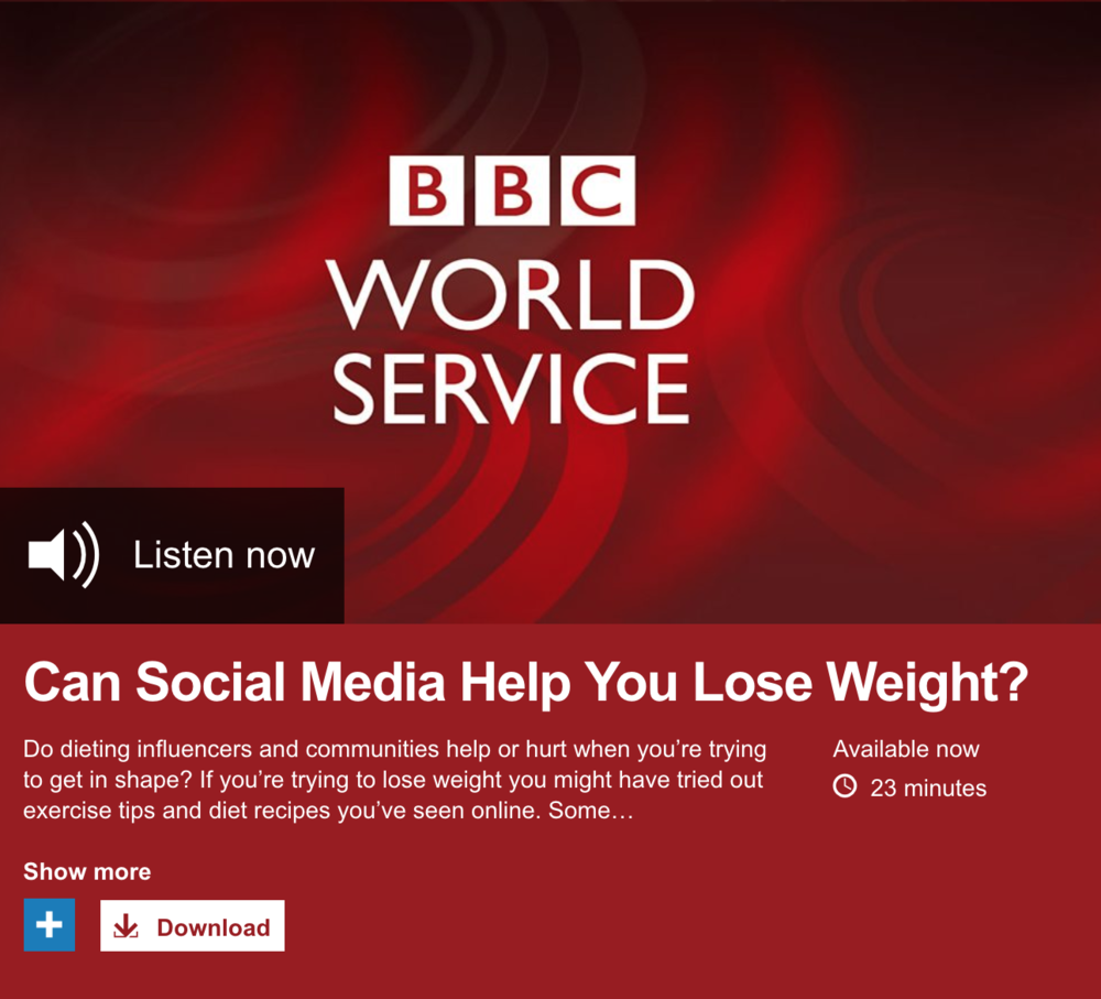 "BBC World Service - Trending - ""Can Social Media Help You Lose Weight?"" - Tim Squirrell on Instagram and Reddit Diet Communities"