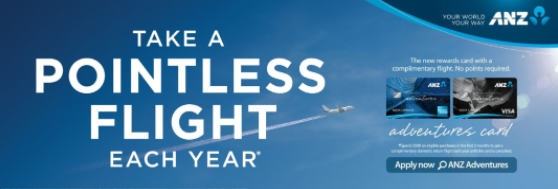 "Source: BigDatr. ANZ Rewards Travel Adventures Card Campaign - ""Take A Pointless Flight Each Year"""