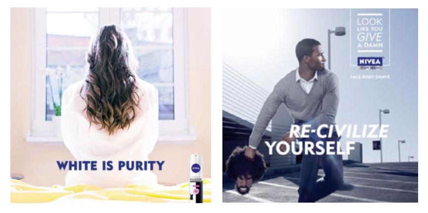 "Above: (Left) Nivea's social media campaign ""White is Purity"". (Right) Nivea's 2011 print campaign ""Re-Civilize Yourself""."