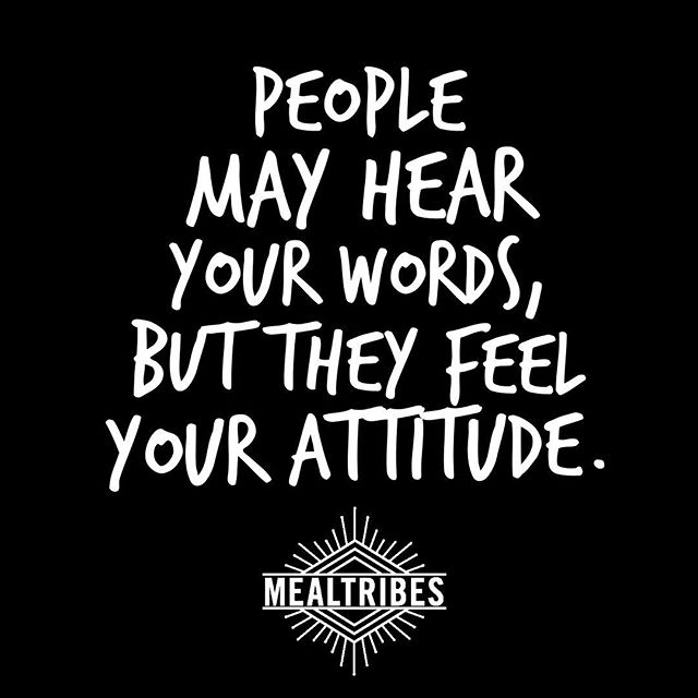 Life may have its ups and downs but it's those who come out of situations with a positive attitude that really are able to roll with the punches. Tag someone who's attitude positively impacts you every day! #surroundyourselfwithgoodpeople #mealtribes