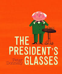 the presidents glasses.jpg