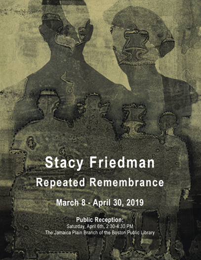 Stacy Friedman: Repeated Remembrance